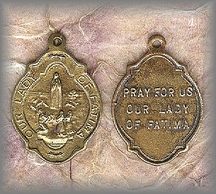 FATIMA MEDAL: Will attach on request